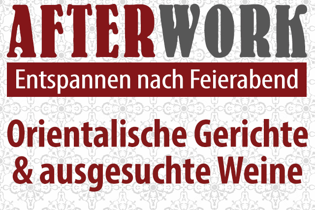 Afterwork - Orientalische Gerichte und Wein nach Feierabend in 21465 Wentorf